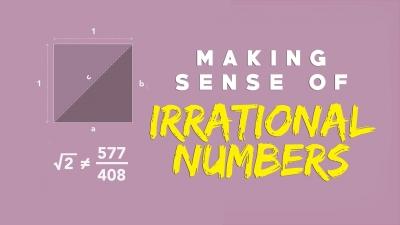 Screenshot of Making sense of irrational numbers - Ganesh Pai
