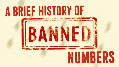 Screenshot of A brief history of banned numbers